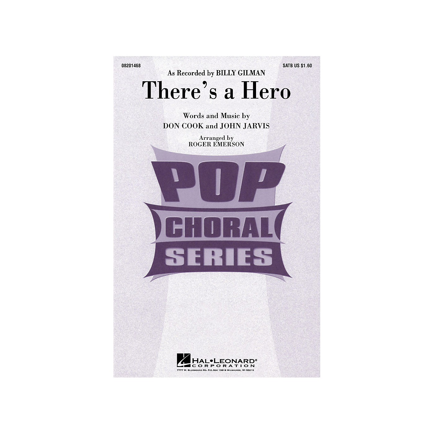 Hal Leonard There's a Hero SATB by Billy Gilman arranged by Roger Emerson thumbnail