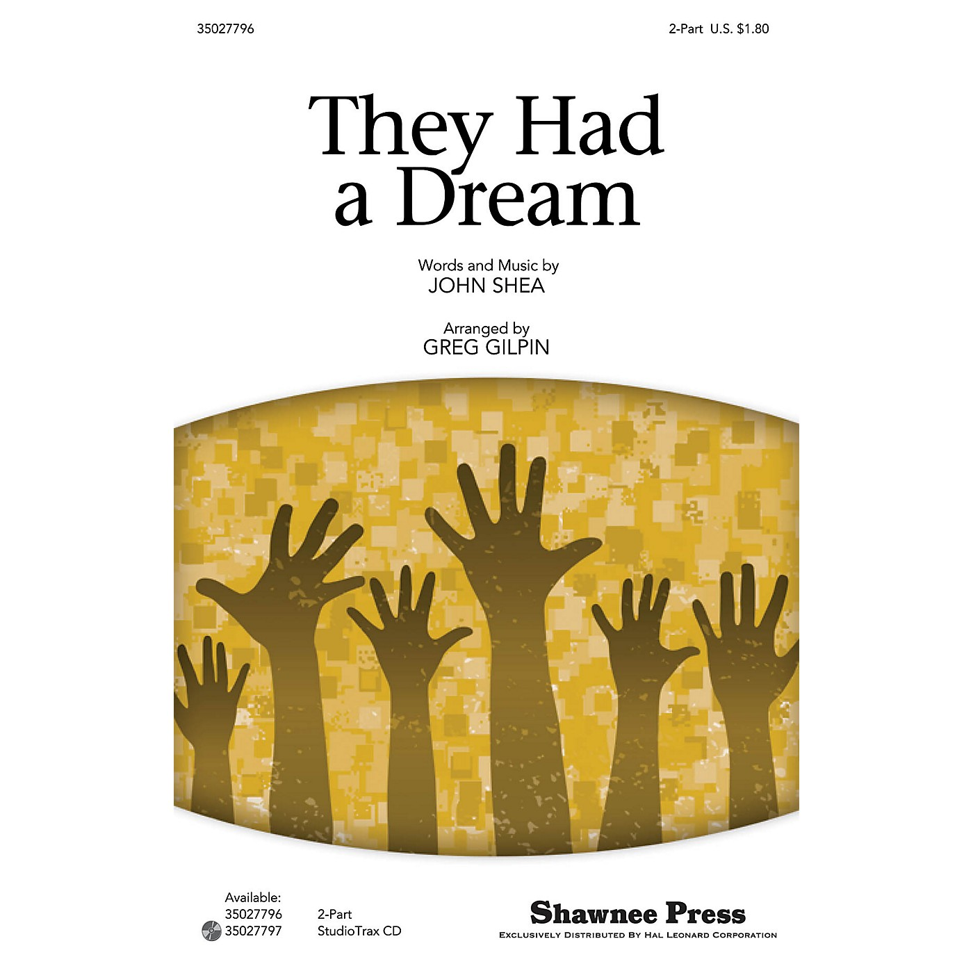 Shawnee Press They Had a Dream Studiotrax CD Arranged by Greg Gilpin thumbnail