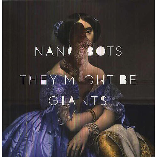 Alliance They Might Be Giants - Nanobots thumbnail