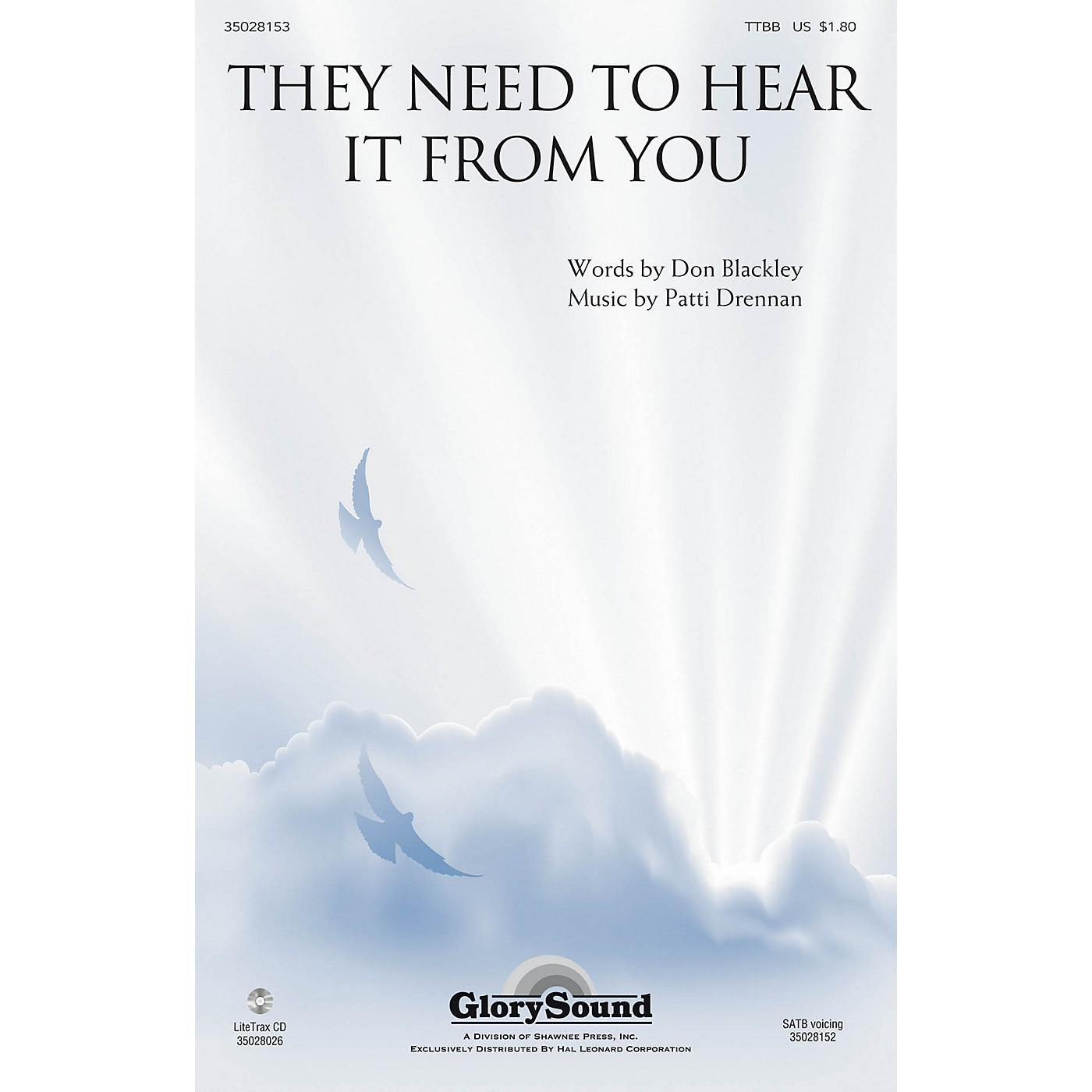 Shawnee Press They Need to Hear It from You TTBB composed by Patti Drennan thumbnail