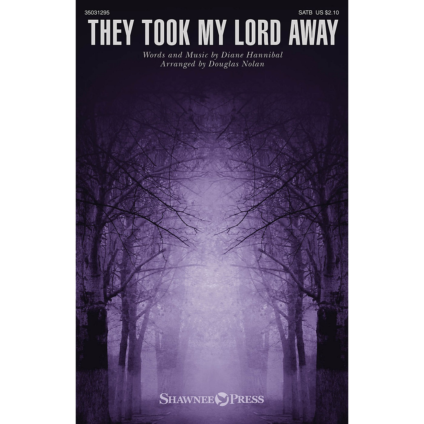 Shawnee Press They Took My Lord Away SATB arranged by Douglas Nolan thumbnail