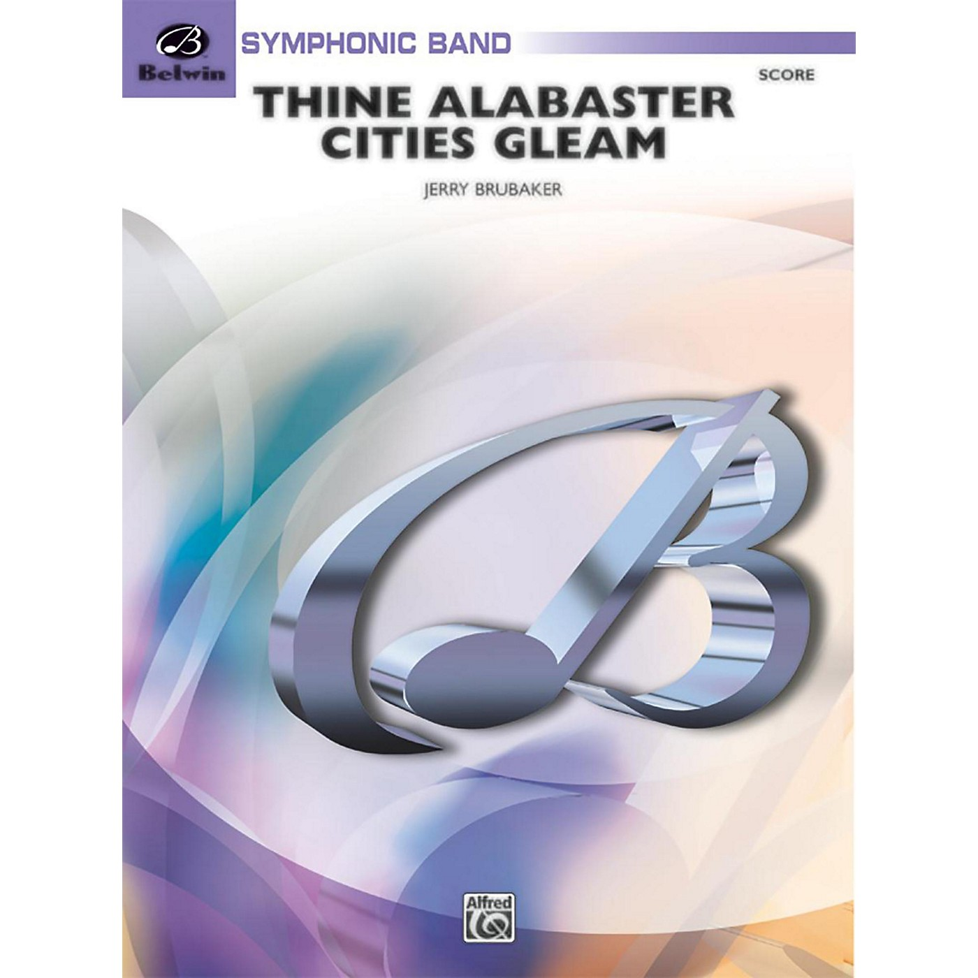 BELWIN Thine Alabaster Cities Gleam (A Message of Hope for America) Grade 4 (Medium) thumbnail