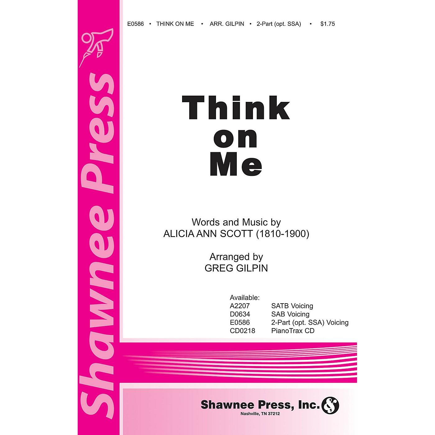 Shawnee Press Think on Me SATB Arranged by Greg Gilpin thumbnail