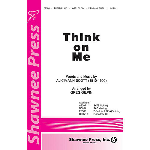 Shawnee Press Think on Me SATB Arranged by Greg Gilpin thumbnail