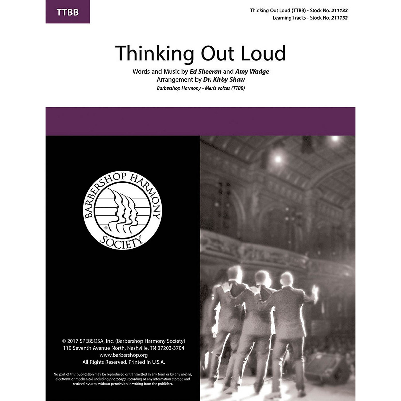 Barbershop Harmony Society Thinking Out Loud TTBB A Cappella by Ed Sheeran arranged by Kirby Shaw thumbnail