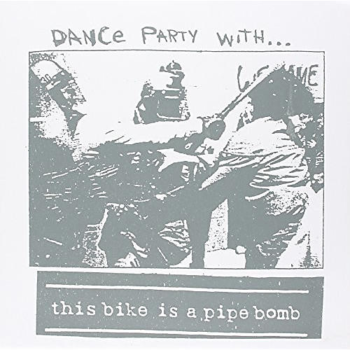 Alliance This Bike Is a Pipe Bomb - Dance Party With thumbnail