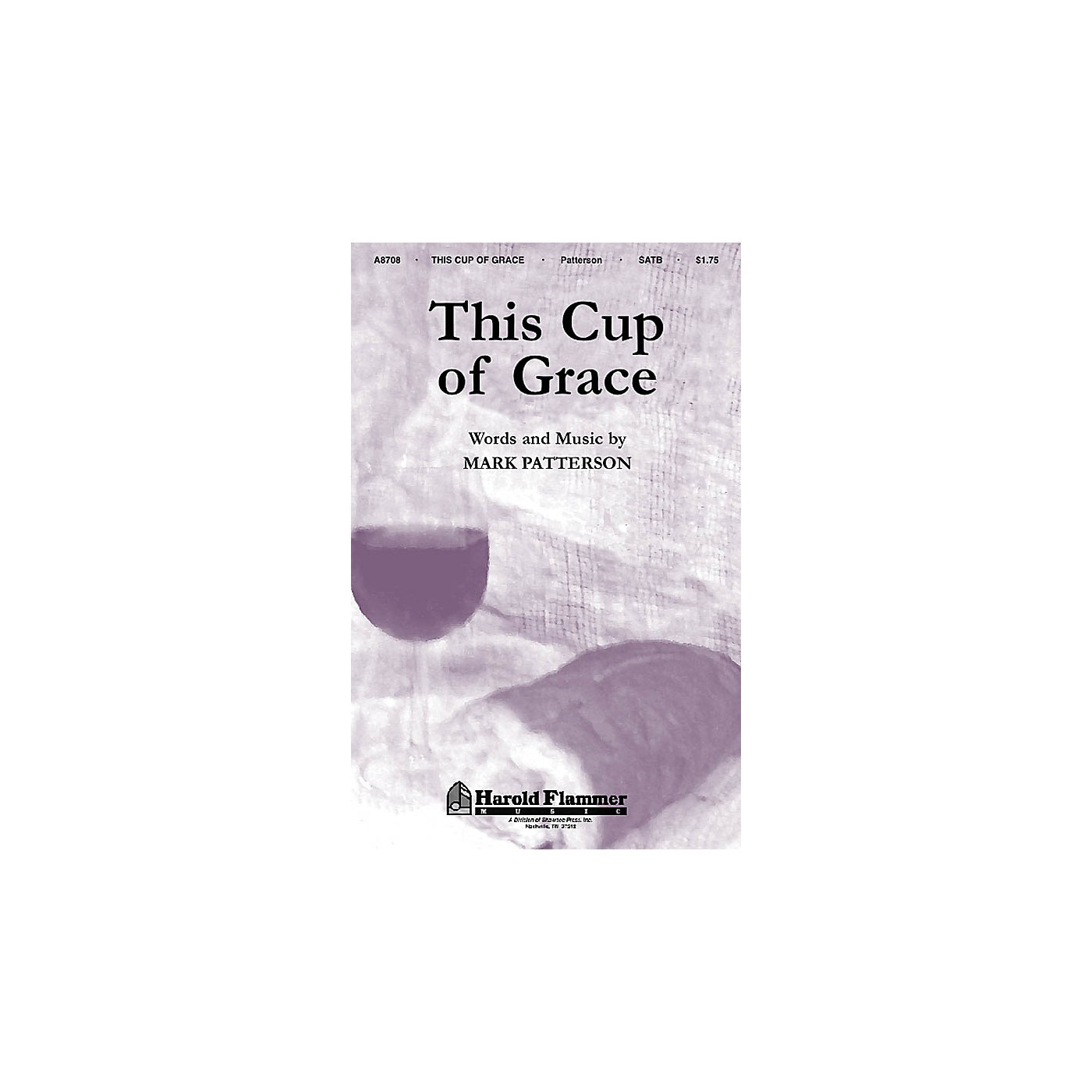 Shawnee Press This Cup of Grace SATB composed by Mark Patterson thumbnail