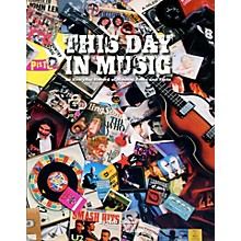 Hal Leonard This Day In Music - An Everyday Record Of Musical Feats And Facts