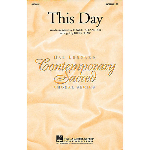 Hal Leonard This Day SATB by Point Of Grace arranged by Kirby Shaw thumbnail