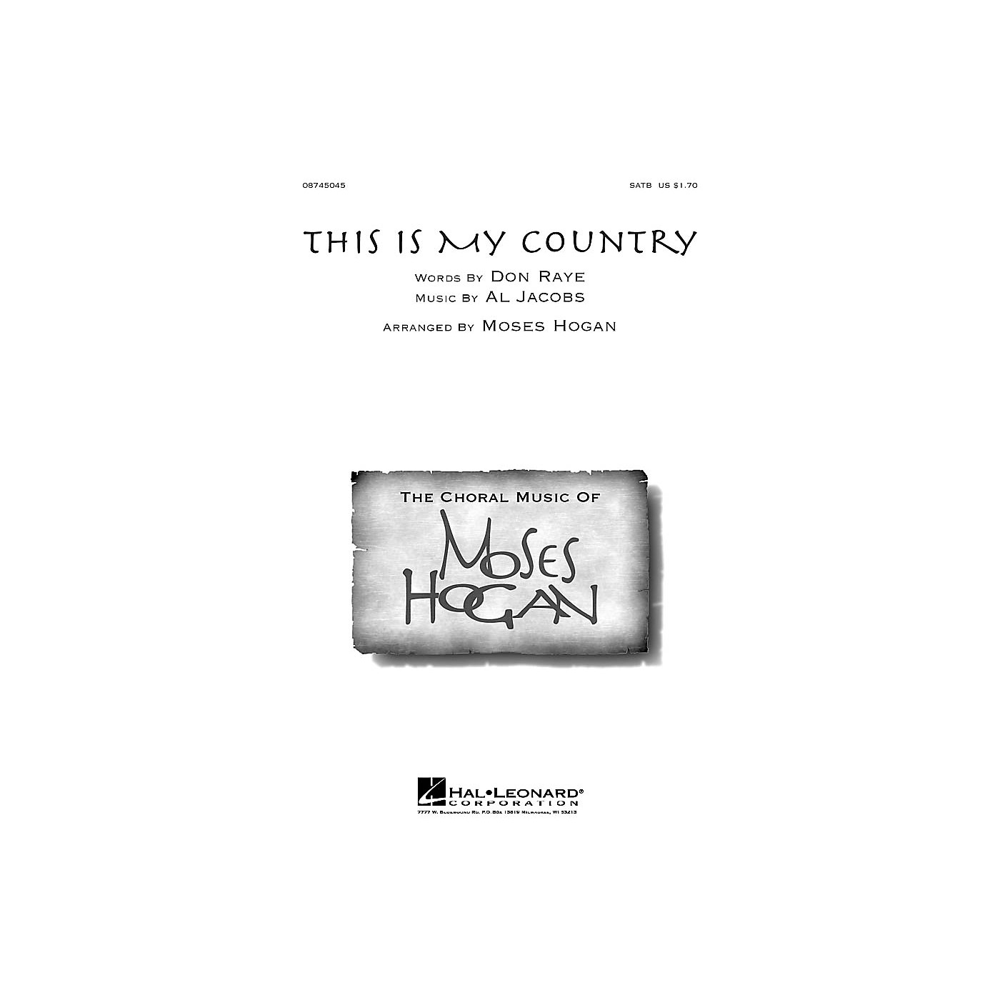 Hal Leonard This Is My Country SATB arranged by Moses Hogan thumbnail