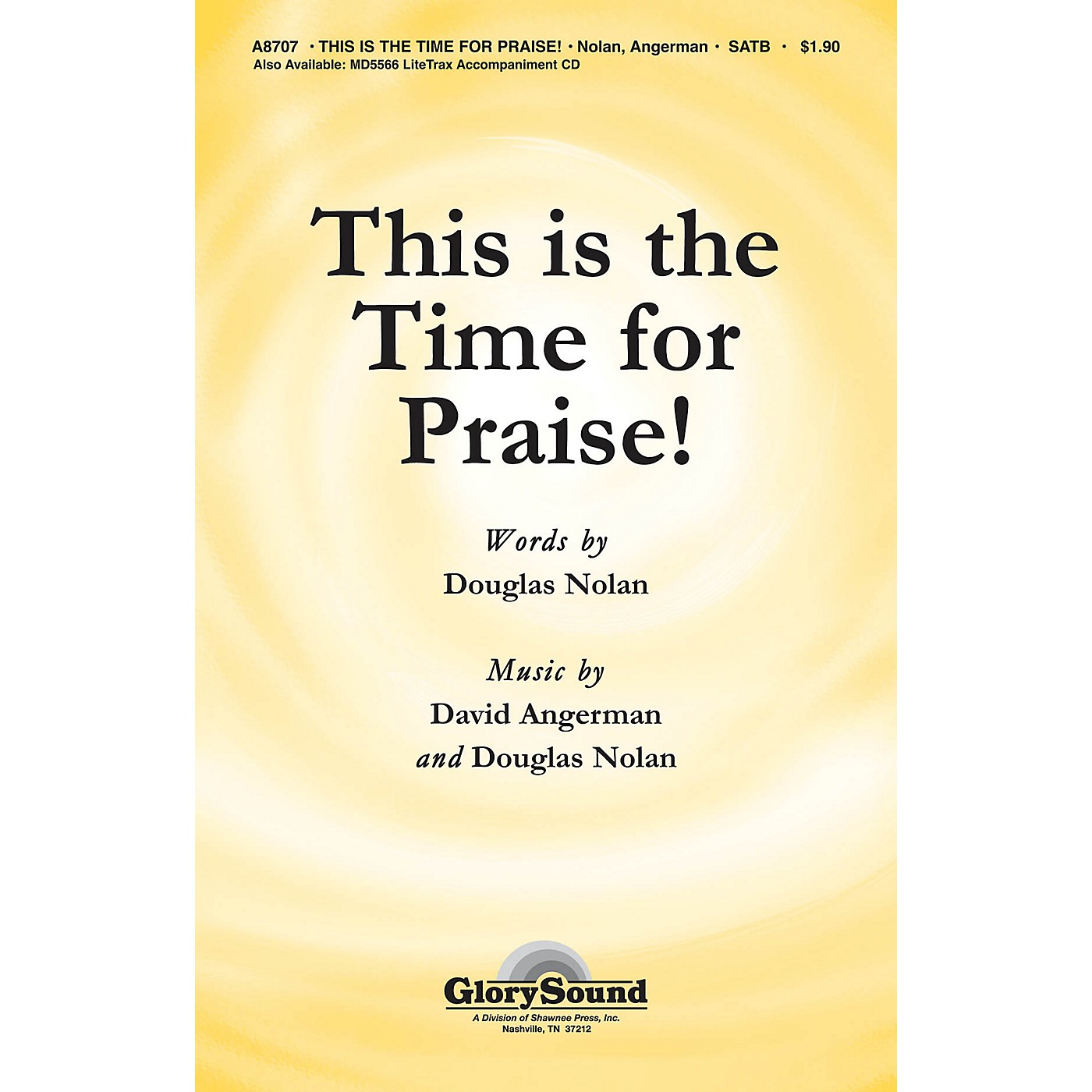 Shawnee Press This Is the Time for Praise! SATB composed by Douglas Nolan thumbnail