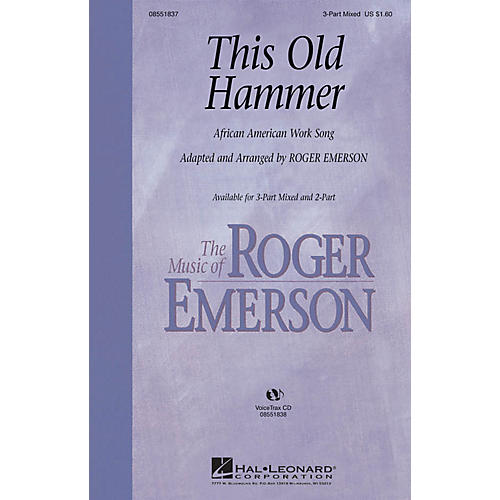 Hal Leonard This Old Hammer 3-Part Mixed arranged by Roger Emerson thumbnail