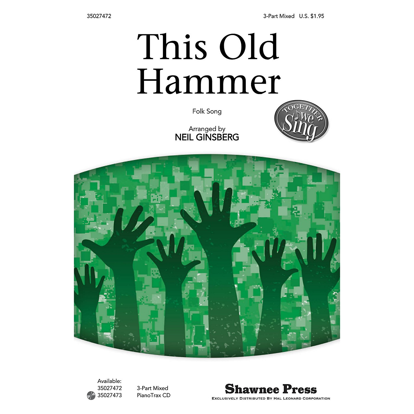 Shawnee Press This Old Hammer (Together We Sing Series) 3-Part Mixed arranged by Neil Ginsberg thumbnail