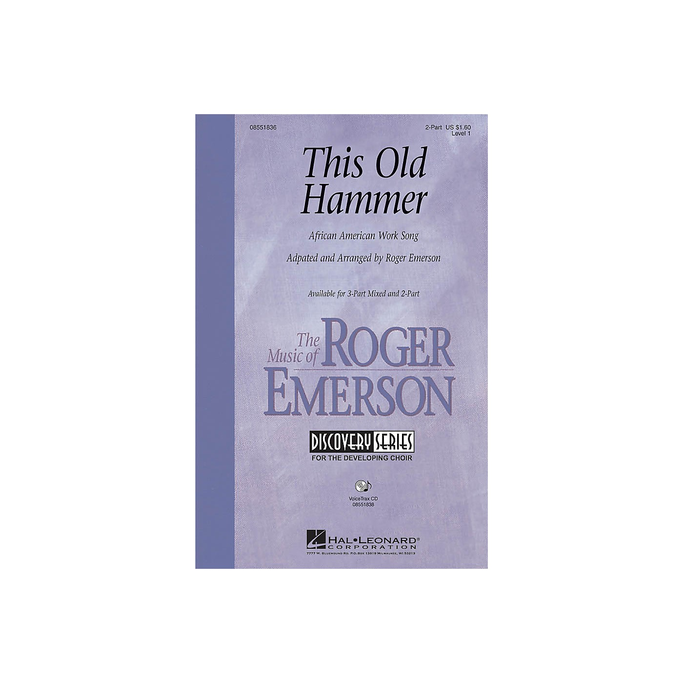 Hal Leonard This Old Hammer VoiceTrax CD Arranged by Roger Emerson thumbnail