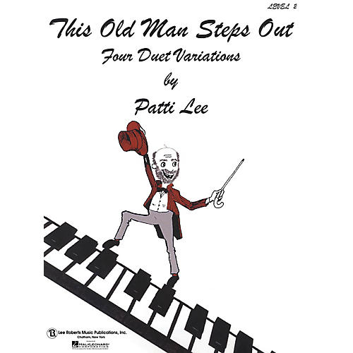Lee Roberts This Old Man Steps Out (Level 2 Piano Duets) Pace Duet Piano Education Series Composed by Patti Lee thumbnail