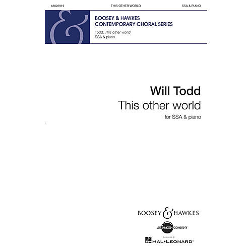 Boosey and Hawkes This Other World SSA composed by Will Todd thumbnail