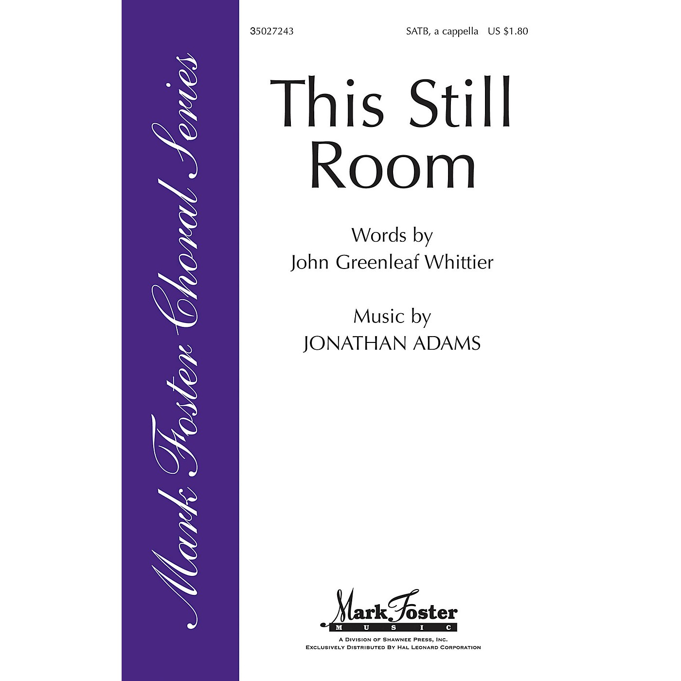 Shawnee Press This Still Room Sop 1/2 Alto Tenor Bass 1/2 composed by John Greenleaf Whittier thumbnail