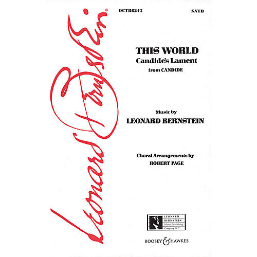 Leonard Bernstein Music This World (Candide's Lament) (from Candide) (SATB) SATB Arranged by Robert Page thumbnail
