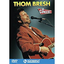 Homespun Thom Bresh in Concert Live/DVD Series DVD Performed by Thom Bresh