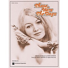 TRO ESSEX Music Group Those Were the Days Richmond Music ¯ Sheet Music Series