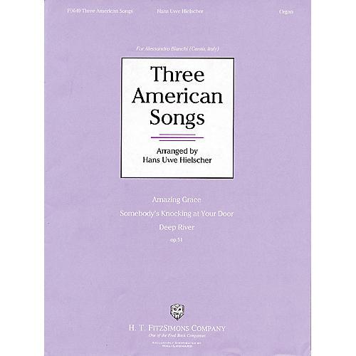 H.T. FitzSimons Company Three American Songs H.T. Fitzsimons Co Series thumbnail