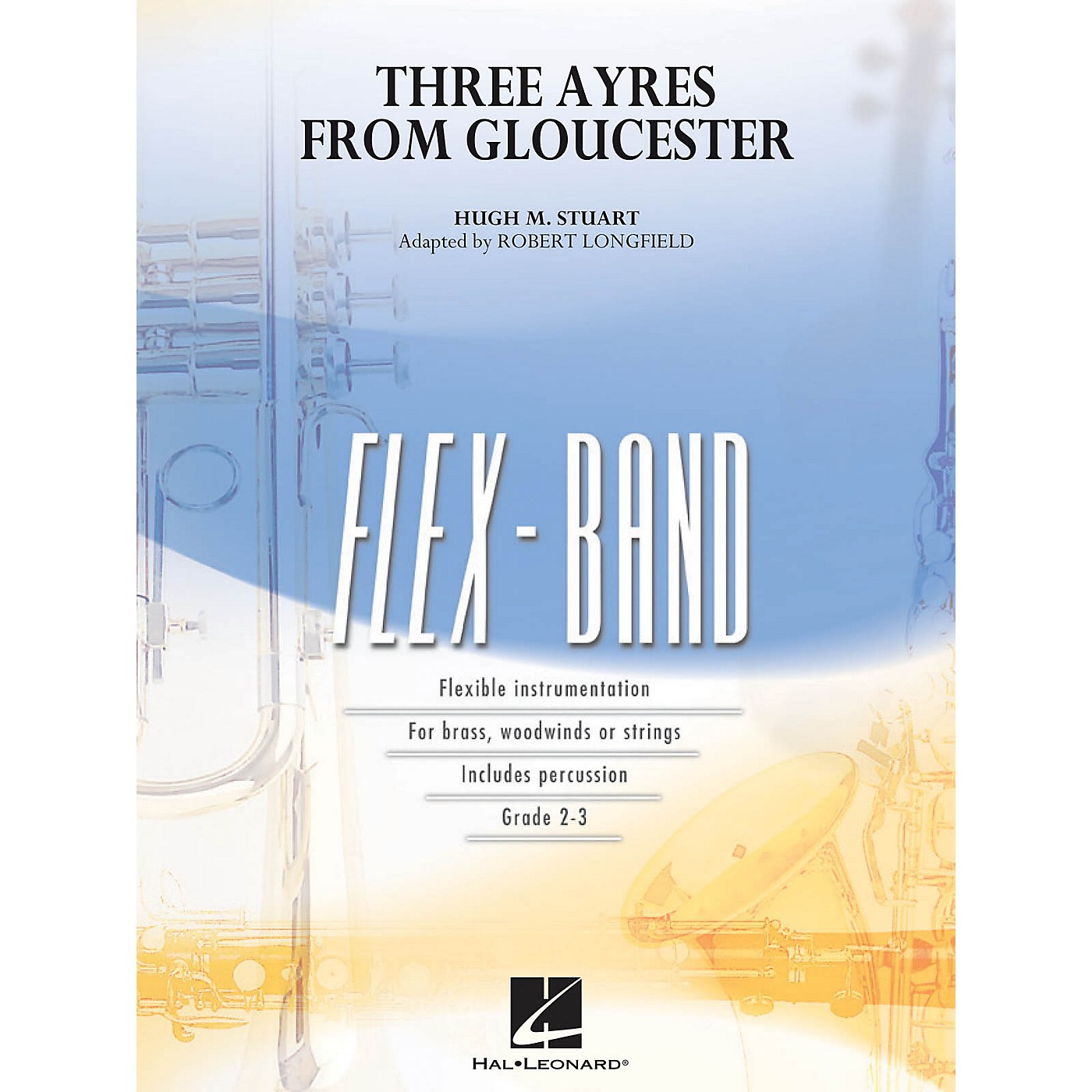 Hal Leonard Three Ayres from Gloucester Concert Band Level 2-3 Arranged by Robert Longfield thumbnail