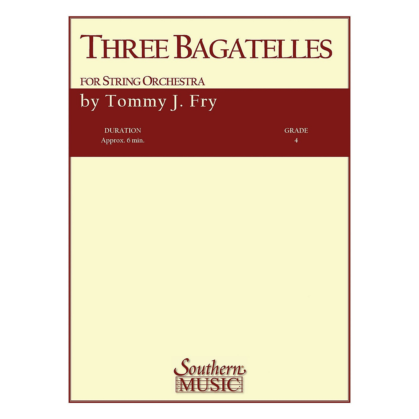 Southern Three Bagatelles (String Orchestra) Southern Music Series Composed by Tommy J. Fry thumbnail