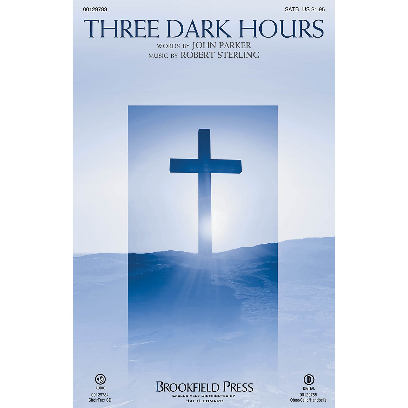Brookfield Three Dark Hours SATB composed by Robert Sterling thumbnail