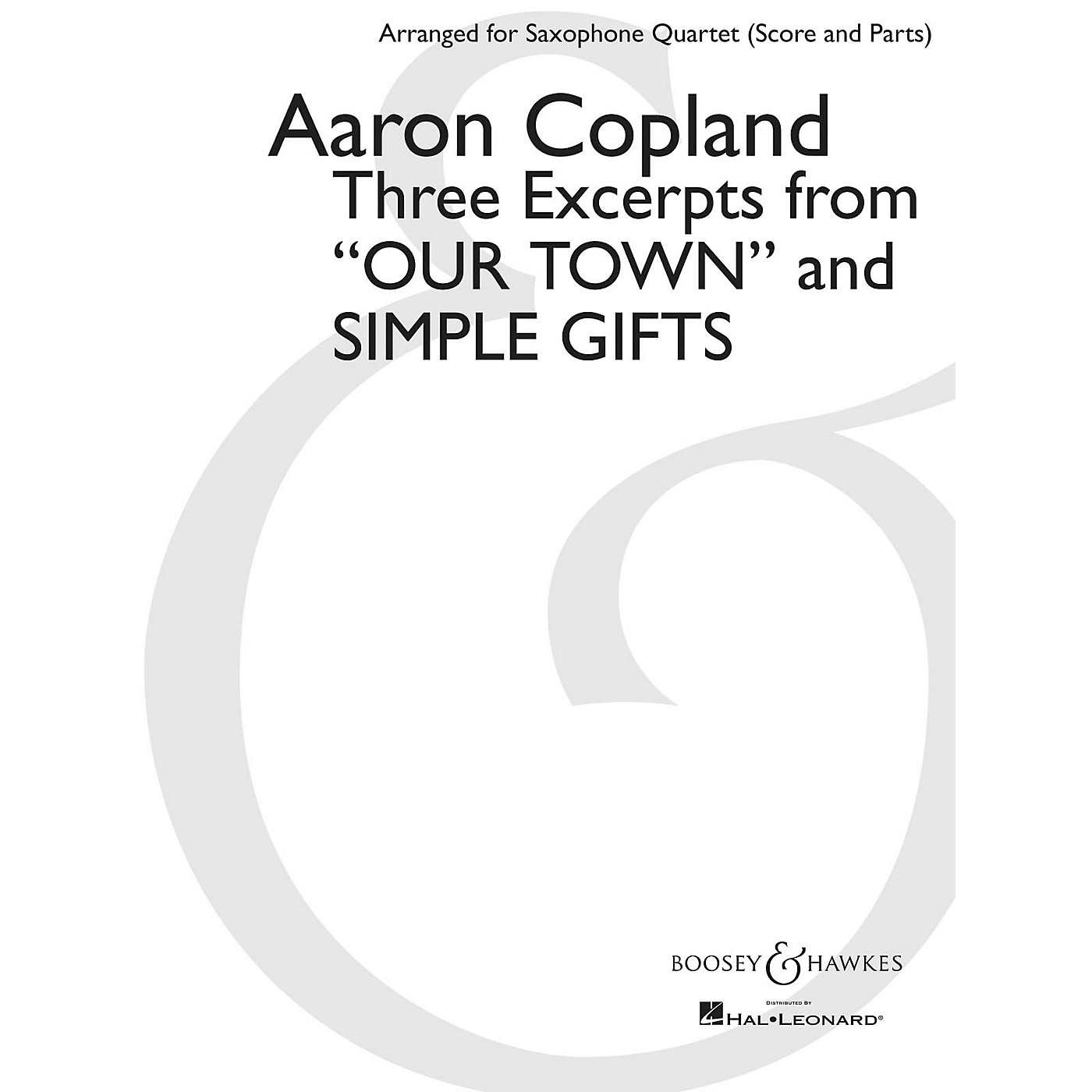 Boosey and Hawkes Three Excerpts from Our Town and Simple Gifts Boosey & Hawkes Book by Copland Arranged by Paul Cohen thumbnail