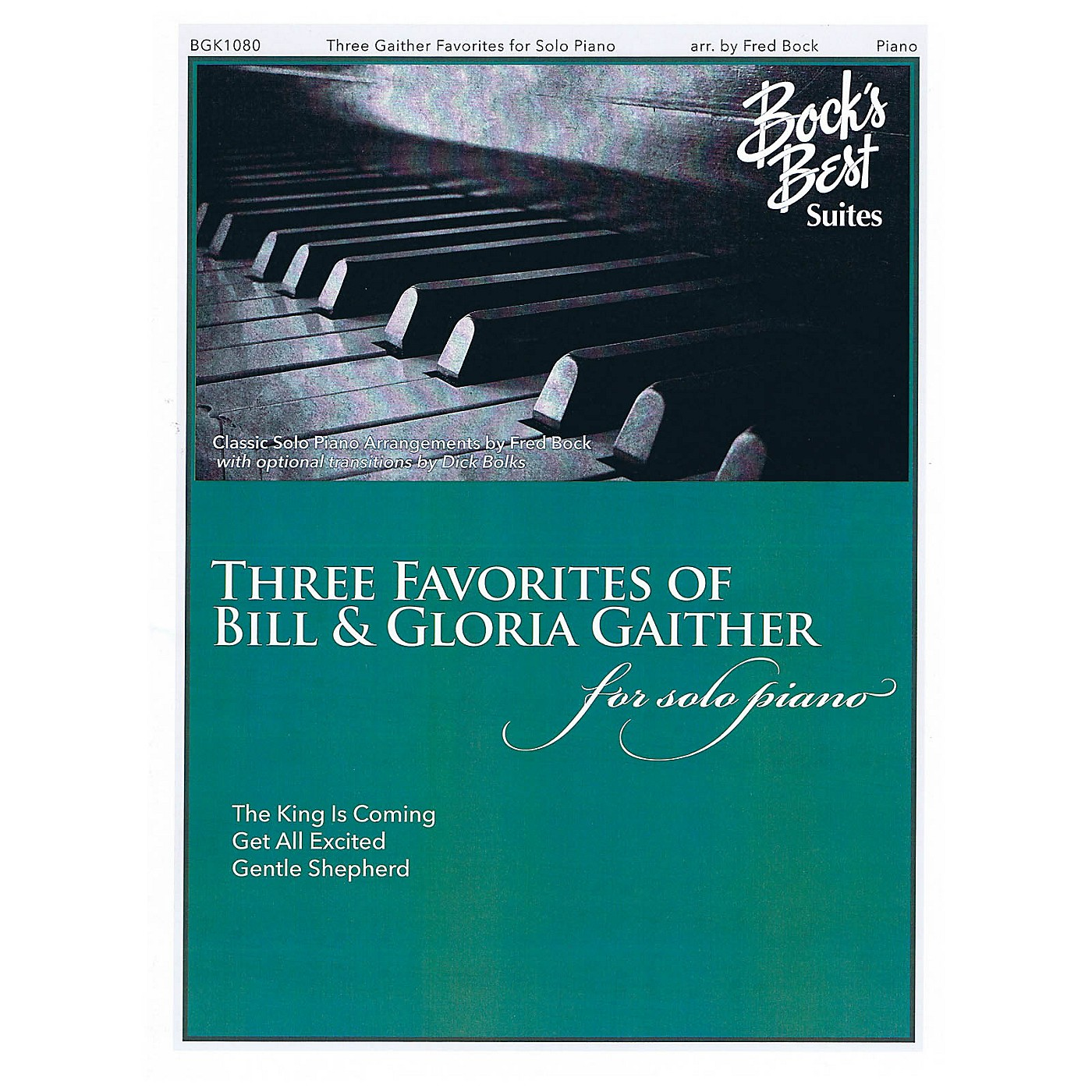 Fred Bock Music Three Favorites of Bill & Gloria Gaither (for Solo Piano) PIANO SOLO by Bill Gaither thumbnail
