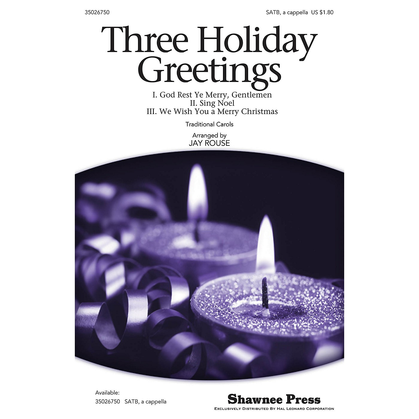 Shawnee Press Three Holiday Greetings SATB a cappella arranged by Jay Rouse thumbnail