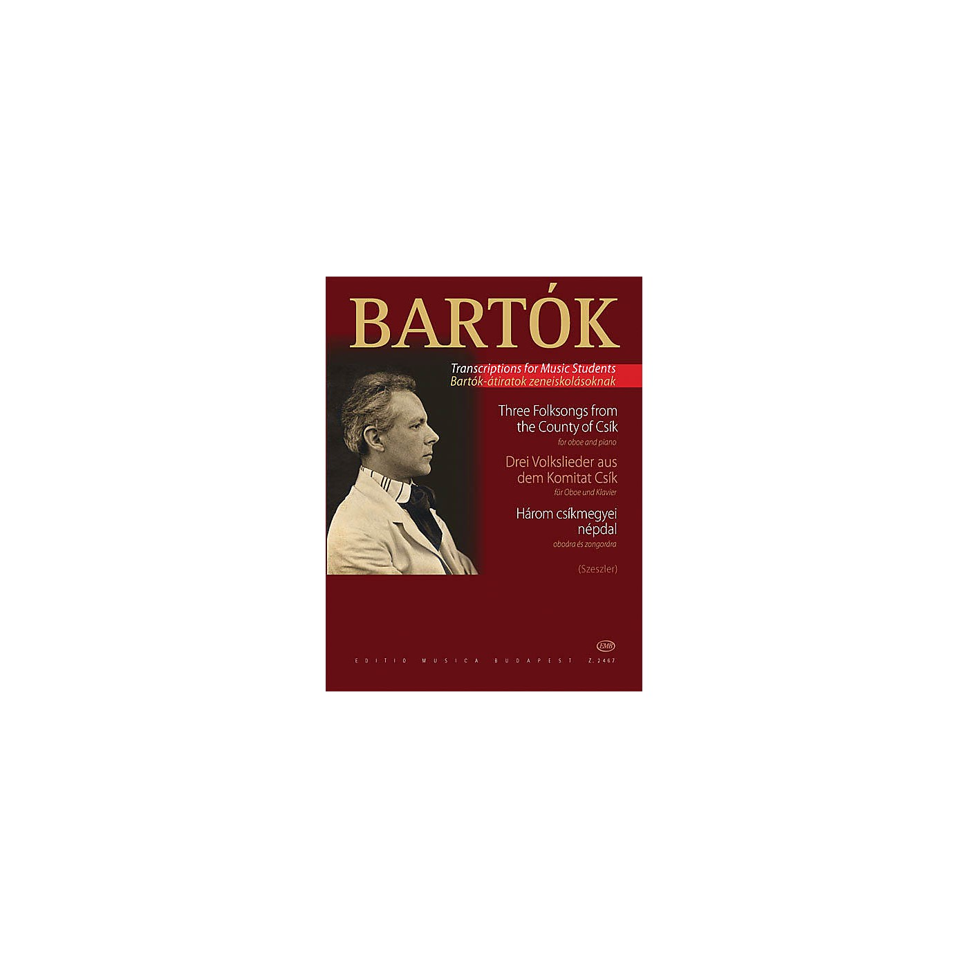 Editio Musica Budapest Three Hungarian Folksongs from the County of Csik EMB Series by Béla Bartók thumbnail