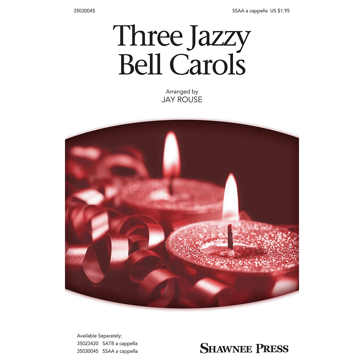 Shawnee Press Three Jazzy Bell Carols SSAA A Cappella arranged by Jay Rouse thumbnail