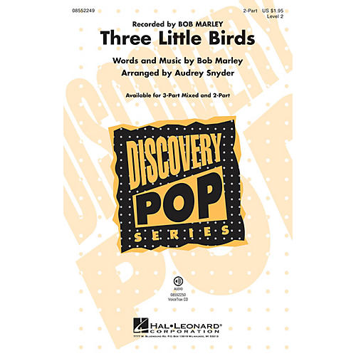 Hal Leonard Three Little Birds (Discovery Level 2) 2-Part by Bob Marley arranged by Audrey Snyder thumbnail
