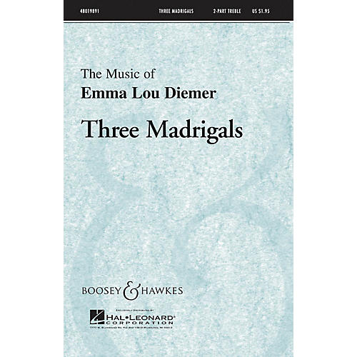 Boosey and Hawkes Three Madrigals 2-Part composed by Emma Lou Diemer thumbnail