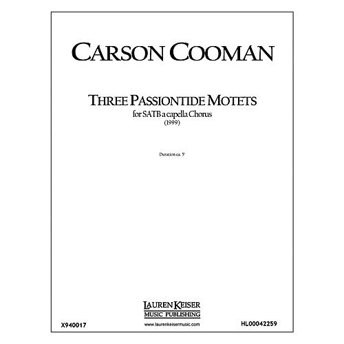 Lauren Keiser Music Publishing Three Passiontide Motets SATB a cappella Composed by Carson Cooman thumbnail