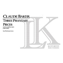Lauren Keiser Music Publishing Three Phantasy Pieces for Viola and Percussion LKM Music Series by Claude Baker