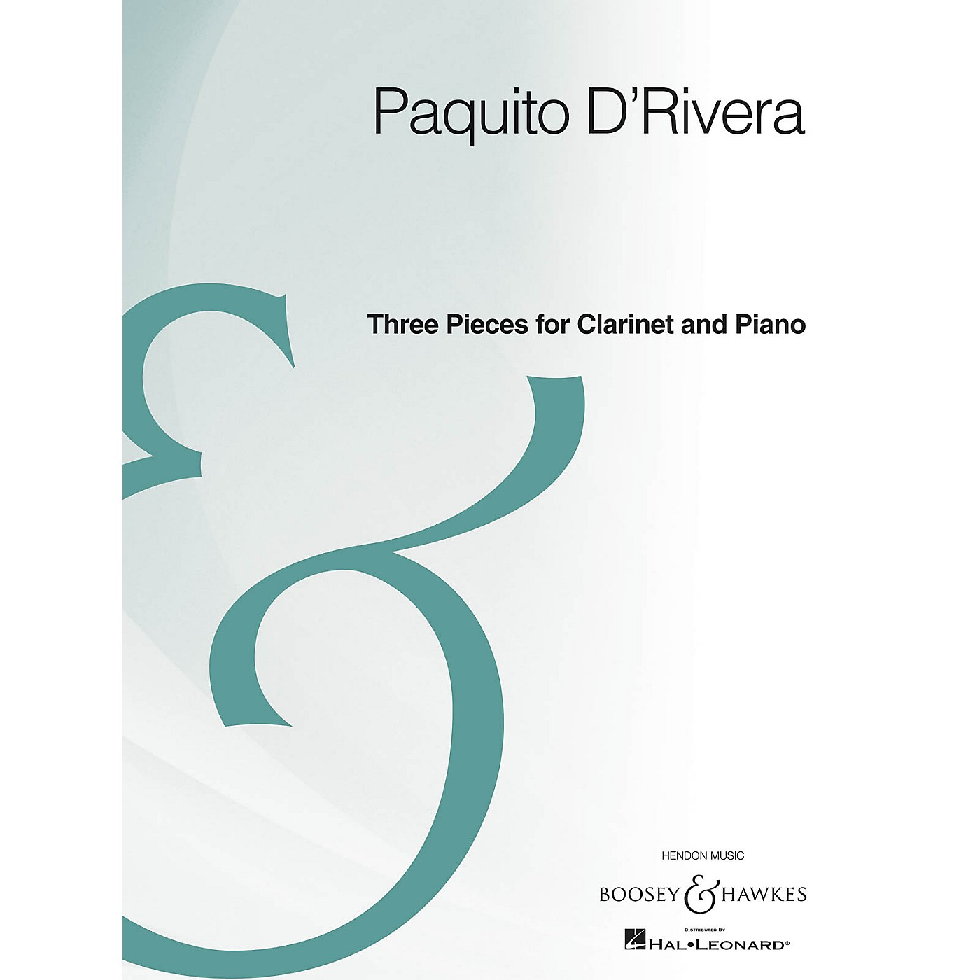 Boosey and Hawkes Three Pieces for Clarinet and Piano Boosey & Hawkes Chamber Music Series Composed by Paquito D'Rivera thumbnail