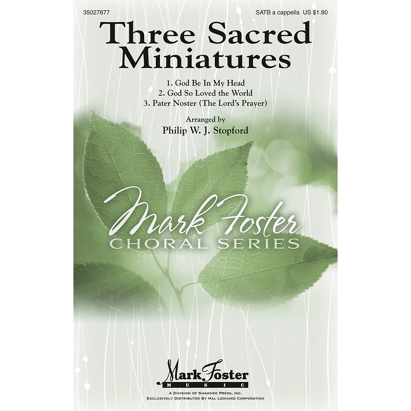 Shawnee Press Three Sacred Miniatures SATB a cappella composed by Philip Stopford thumbnail