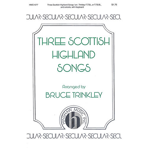 Hinshaw Music Three Scottish Highland Songs TTB arranged by Bruce Trinkley thumbnail