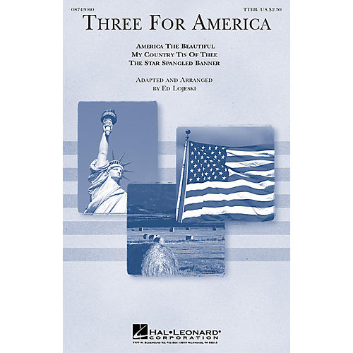 Hal Leonard Three for America (TTBB a cappella) TTBB A Cappella arranged by Ed Lojeski thumbnail