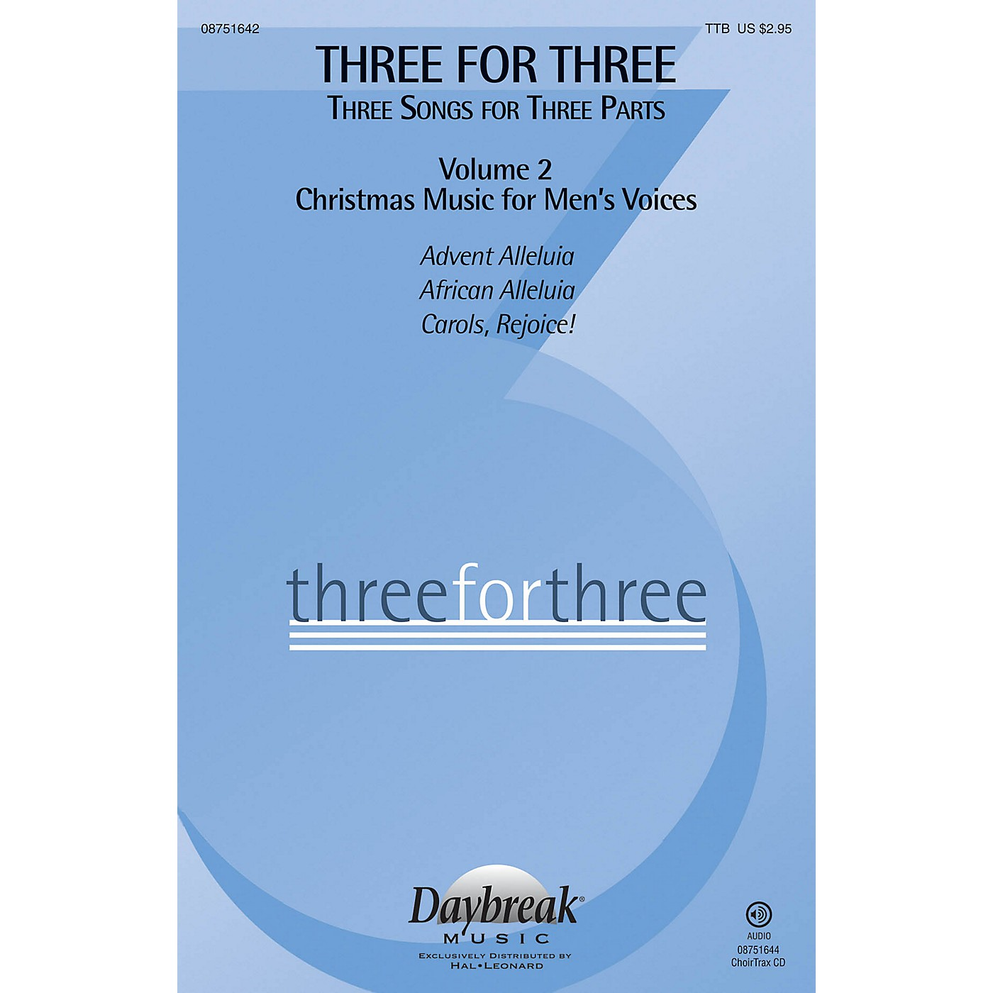 Daybreak Music Three for Three - Three Songs for Three Parts CHOIRTRAX CD Arranged by Keith Christopher thumbnail