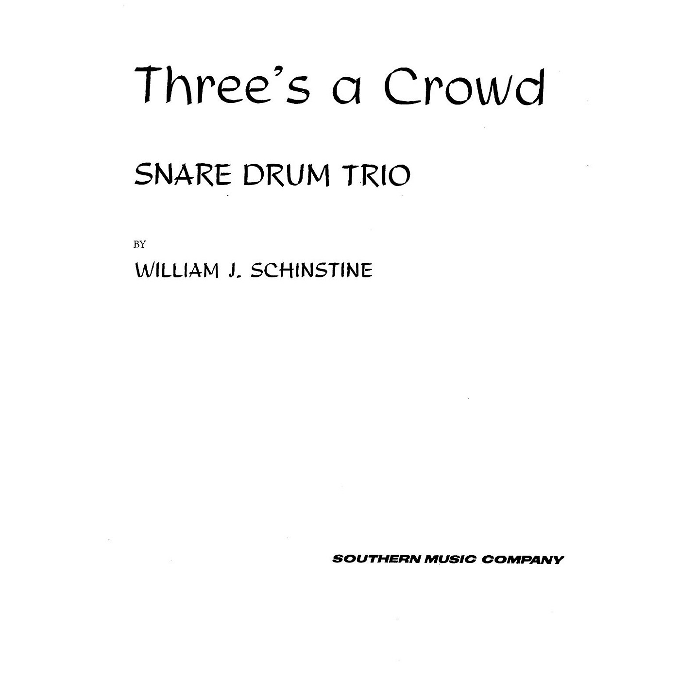 Hal Leonard Three's ( 3) A Crowd (Percussion Music/Snare Drum Ensemble) Southern Music Series Composed by Hoey, Fred thumbnail