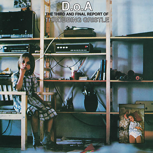 Alliance Throbbing Gristle - D.O.A.: The Third and Final Report Of Throbbing Gristle thumbnail