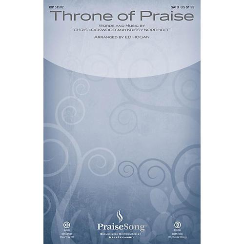PraiseSong Throne of Praise SATB by Phillips, Craig and Dean arranged by Ed Hogan thumbnail