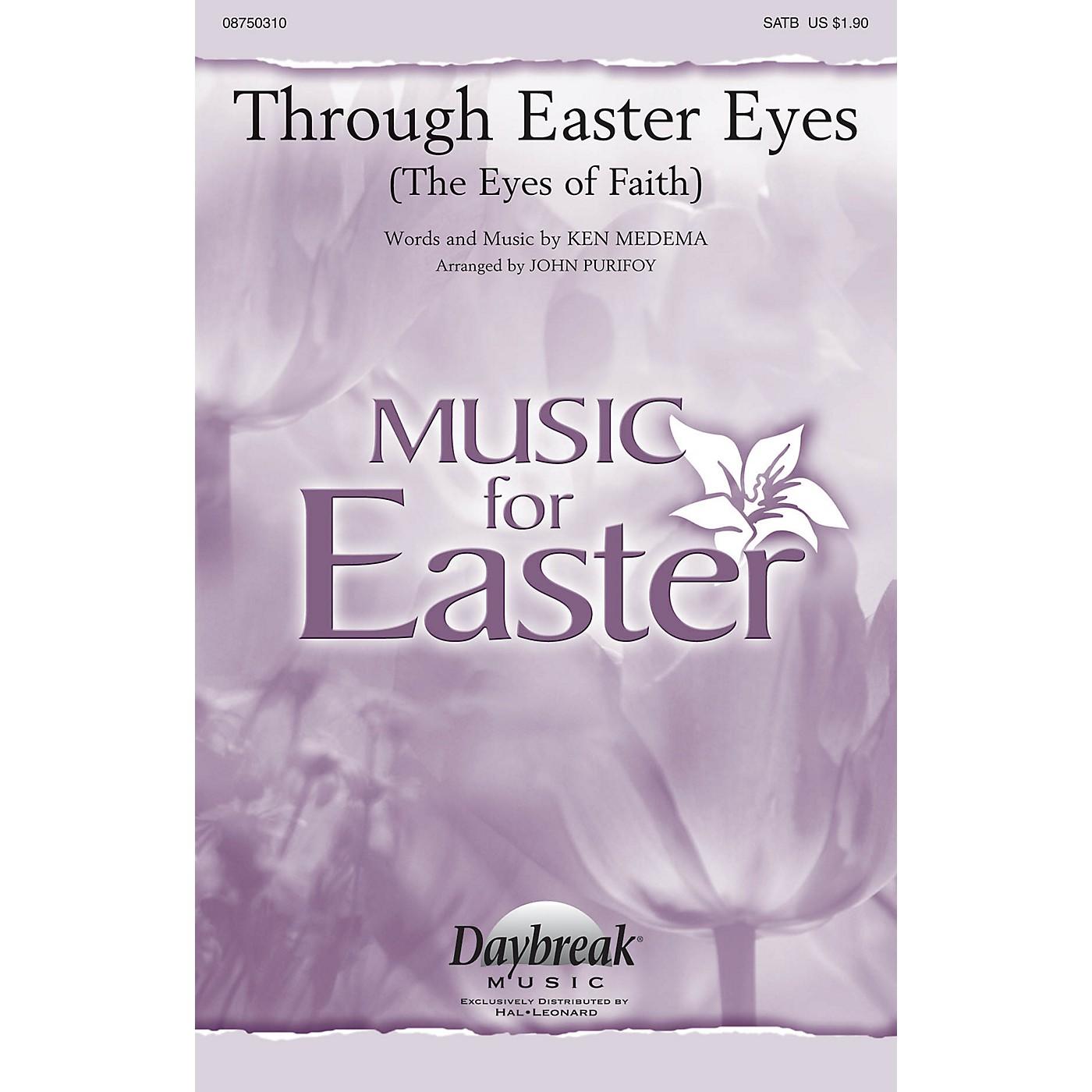 Daybreak Music Through Easter Eyes (The Eyes of Faith) SATB by Ken Medema arranged by John Purifoy thumbnail