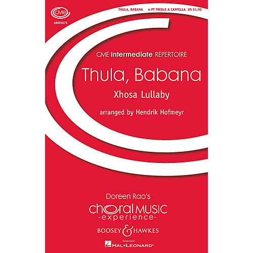 Boosey and Hawkes Thula, Babana (Xhosa Lullaby) (CME Intermediate) 4 Part Treble A Cappella composed by Hendrik Hofmeyr thumbnail