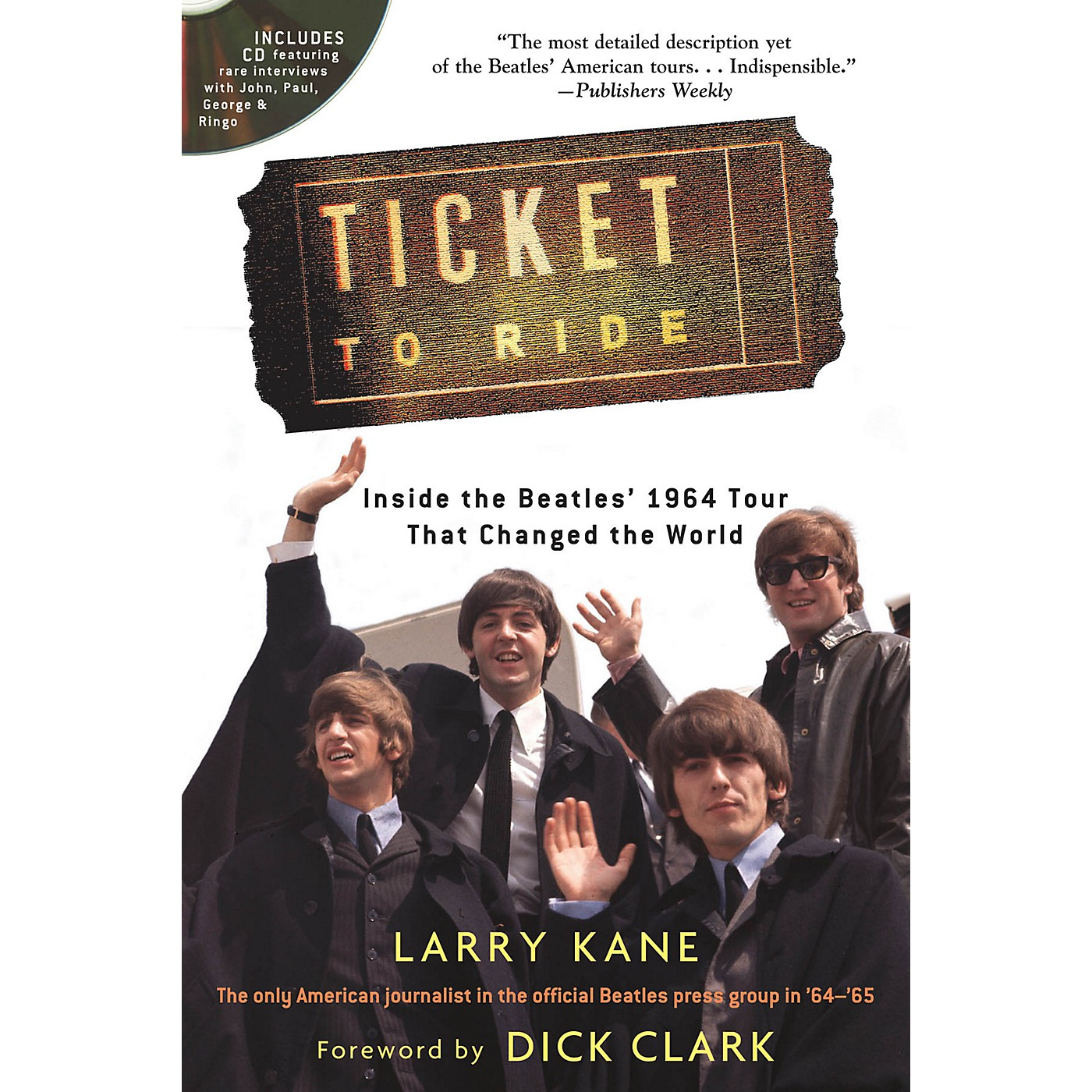Backbeat Books Ticket to Ride Book Series Softcover with CD Written by Larry Kane thumbnail