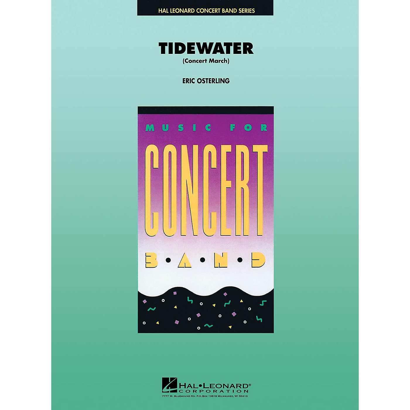 Hal Leonard Tidewater (March) Concert Band Level 4 Arranged by Eric Osterling thumbnail