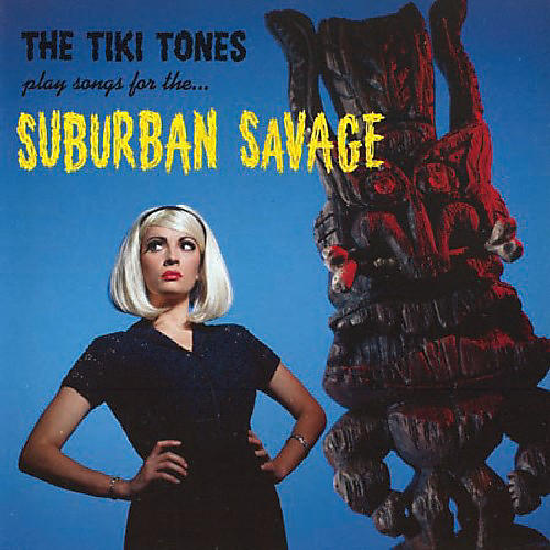 Alliance Tiki Tones - Suburban Savages thumbnail